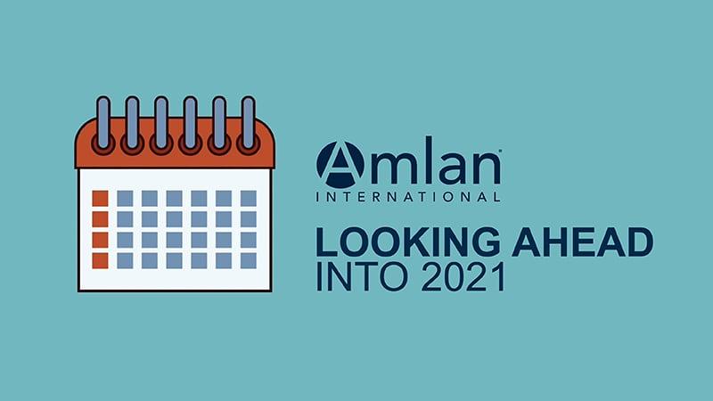 Looking Ahead Into 2021 Header Image | Amlan International